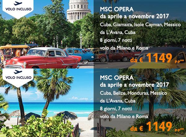 Crociera MSC Opera, Cuba, Giamaica, Cayman Messico, Honduras